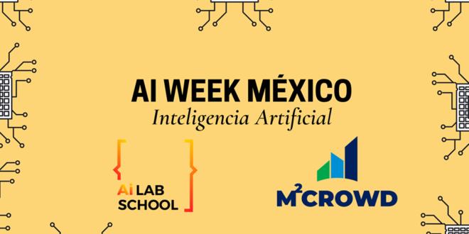 Conoce el programa de AI Week México, evento de inteligencia artificial